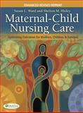 Maternal-Child Nursing Care : Optimizing Outcomes for Mothers, Children, and Families, Ward, Susan L. and Hisley, Shelton M., 0803628137