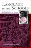 Language in the Schools : Integrating Linguistic Knowledge into K-12 Teaching, , 0805848134