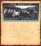 The Best of Robert Service, Robert W. Service, 0894718134