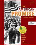 The American Promise : A Concise History, Roark, James L. and Johnson, Michael P., 145764813X