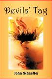 Devils' Tag, John Schaeffer, 1468538136