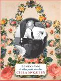 Edwin's Egg and Other Poetic Novellas, Cilla McQueen, 1877578134