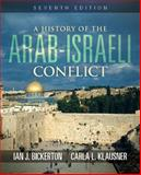 A History of the Arab-Israeli Conflict 7th Edition