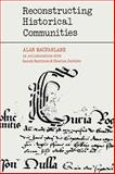 Reconstructing Historical Communities, MacFarlane, Alan, 0521088135