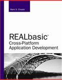 REALbasic Cross-Platform Application Development, Choate, Mark, 0672328135