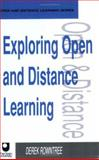 Exploring Open and Distance Learning, Derek Rowntree, 0749408138