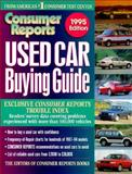 Used Car Buying Guide 1995, Consumer Reports Books Editors, 0890438137