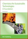 Chemistry for Sustainable Technologies : A Foundation, Winterton, Neil, 1847558135
