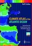 Climate Atlas of the Atlantic Ocean : Derived from the Comprehensive Ocean Atmosphere Data Set (COADS), Lindau, Ralf, 3540668136
