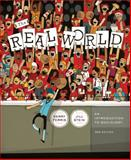 The Real World : An Introduction to Sociology, Ferris, Kerry and Stein, Jill, 0393138135