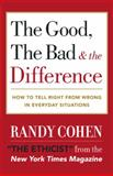 The Good, the Bad and the Difference, Randy Cohen, 0767908139