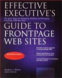 Effective Executive's Guide to FrontPage Web Sites, Stephen L. Nelson and Jason Gerend, 096729813X