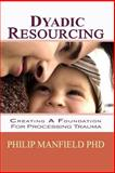 Dyadic Resourcing, Philip Manfield, 1453738134