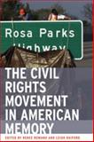 The Civil Rights Movement in American Memory, Romano, Renee Christine, 0820328146