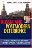 Russia and Postmodern Deterrence, Stephen J. Cimbala and Peter Jacob Rainow, 1574888145
