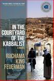 In the Courtyard of the Kabbalist, Ruchama King Feuerman, 1590178149