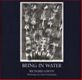 Being in Water, Gwyn, Richard, 190263814X