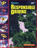 Responsible Driving, Glencoe McGraw-Hill Staff and McGraw-Hill Staff, 0078678145
