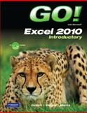 GO! with Microsoft Excel 2010 Introductory, Gaskin, Shelley and Vargas, Alicia, 0135098149