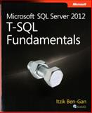 Microsoft SQL Server 2012 T-SQL Fundamentals 1st Edition