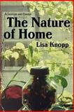The Nature of Home, Lisa Knopp, 0803278144