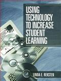 Using Technology to Increase Student Learning 9780803968141