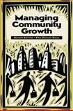 Managing Community Growth, Eric Damian Kelly, 0275978141