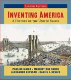 Inventing America - A History of the United States, Maier, Pauline and Kevles, Daniel J., 039316814X