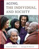 Aging, the Individual, and Society, Hillier, Susan M. and Barrow, Georgia M., 0534598145