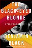 The Black-Eyed Blonde, Benjamin Black, 0805098143