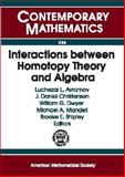 Interactions Between Homotopy and Algebra, , 0821838148