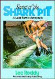 Secret of the Shark Pit, Lee Roddy, 0929608143