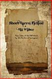 Short Barrel Fiction, Bill Wilbur, 1494288141