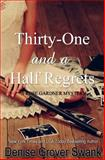 Thirty-One and a Half Regrets, Denise Grover Swank, 1494738147