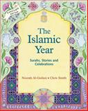 The Islamic Year, Noorah Al-Gailani and Chris Smith, 1903458145