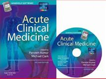 Acute Clinical Medicine CD-ROM PDA Software, Kumar, Parveen and Clark, Michael, 0702028142