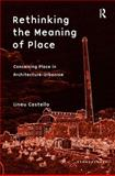 The Perception of Place : Rethinking the Concept of Place in Architecture-Urbanism, Castello, Lineu, 0754678148