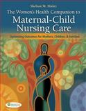 The Women's Health Companion to Maternal-Child Nursing Care