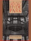 Chicago's Historic Hyde Park, Susan O'Connor Davis, 0226138143