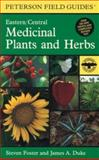 A Field Guide to Medicinal Plants and Herbs 2nd Edition