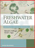 Freshwater Algae : Identification and Use As Bioindicators, Bellinger, Edward G. and Sigee, David C., 0470058145