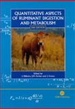 Quantitative Aspects of Ruminant Digestion and Metabolism, Jan Dijkstra, John M Forbes, James France, 0851998143