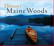 Thoreau's Maine Woods, Henry David Thoreau and Dan Tobyne, 0892728140