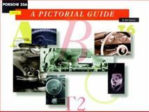 Porsche 356 Defined : A Pictorial Guide, Johnson, Brett, 0929758145