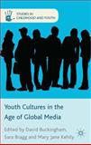 Youth Cultures in the Age of Global Media, , 1137008148