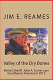 Valley of the Dry Bones, Jim Reames, 1482528142