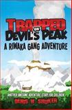 Trapped on Devil's Peak, Denis Shuker, 149365814X