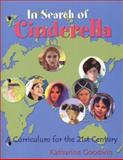 In Search of Cinderella, Katharine F. Goodwin, 1885008147