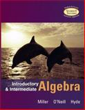 Introductory and Intermediate Algebra with MathZone, Miller, Julie and O'Neill, Molly, 007329814X