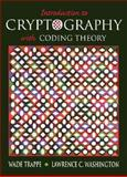 Introduction to Cryptography with Coding Theory, Washington, Lawrence C. and Trappe, Wade, 0130618144